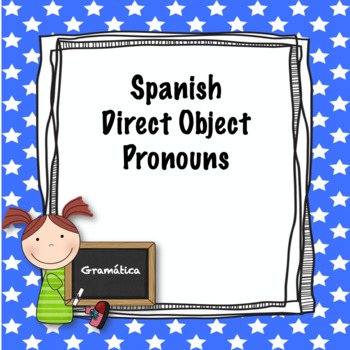 Spanish Direct Object Pronoun Quiz
