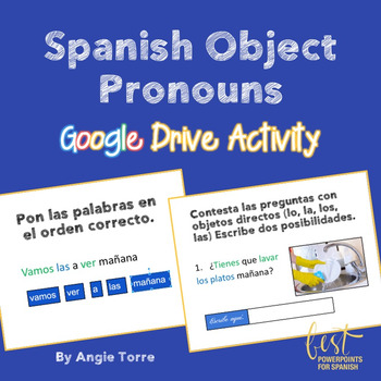 Spanish Direct Object Pronouns Google Drive Activity