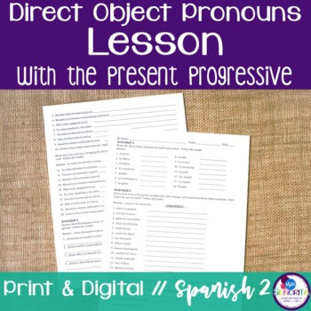 Spanish Direct Object Pronouns Lesson with the Present Pro