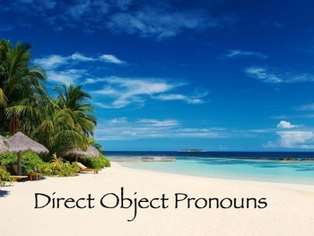 Spanish Direct Object Pronouns PowerPoint Slideshow Presentation