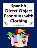 Spanish Direct Object Pronouns Sentences and Clothing Worksheet #2
