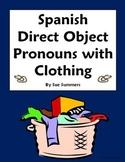 Spanish Direct Object Pronouns Sentences and Clothing Worksheet #2