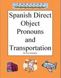 Spanish Direct Object Pronouns & Transportation Sentences & IDs