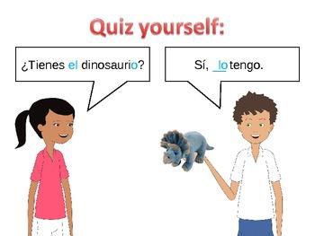 Spanish Direct Object Pronouns (lo and la)