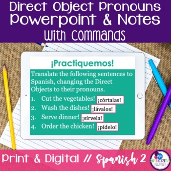 Spanish Direct Object Pronouns Powerpoint with Commands