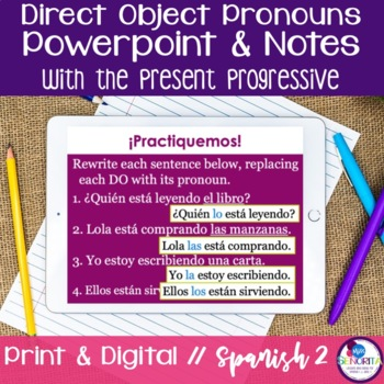 Spanish Direct Object Pronouns Powerpoint with the Present
