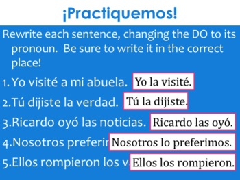 Spanish Direct Object Pronouns Powerpoint with the Preterite