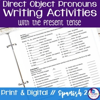 Spanish Direct Object Pronouns Writing Activities with the Present Tense