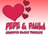 Spanish Direct and Indirect Object Pronoun Pepe and Paula Reading
