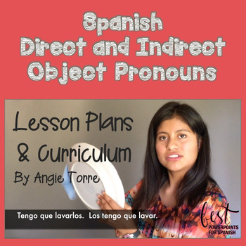 Spanish Direct and Indirect Object Pronouns Lesson Plans a