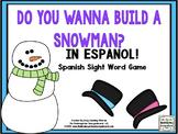 Spanish Sight Words! Do You Wanna Build A Snowman?