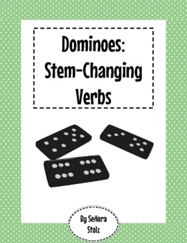 Spanish Dominoes: Stem Changing Verbs