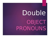 Spanish Double Object Pronouns
