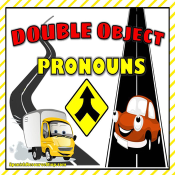 Spanish Double Object Pronouns Notes and Practice Powerpoi