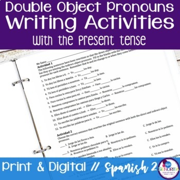 Spanish Double Object Pronouns Writing Activities with the Present Tense