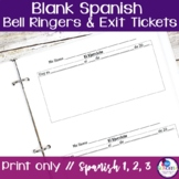 Spanish Bell Ringer sheets and Exit Tickets