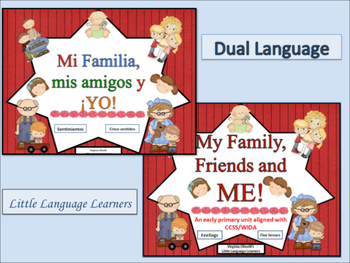 Spanish Dual Language Bilingual: My Family, Friends and Me! -ESL Newcomers Too!