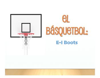 Spanish E-I Boot Verb Basketball