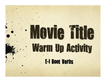 Spanish E-I Boot Verb Movie Titles