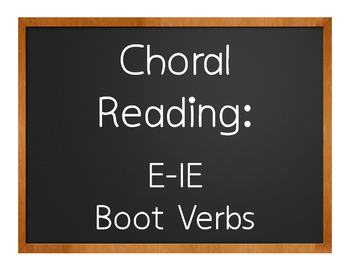 Spanish E-IE Boot Verb Choral Reading