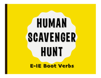Spanish E-IE Boot Verb Human Scavenger Hunt