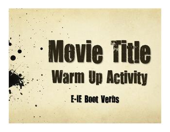 Spanish E-IE Boot Verb Movie Titles