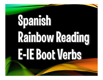 Spanish E-IE Boot Verb Rainbow Reading