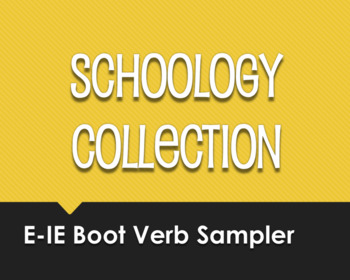 Spanish E-IE Boot Verb Schoology Collection Sampler