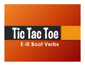 Spanish E-IE Boot Verb Tic Tac Toe Partner Game