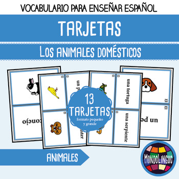 Flashcards to teach Spanish/ELE: Animales domésticos/Pets