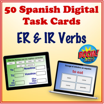 Spanish ER & IR Verbs Digital Task Cards (50 Boom Cards)