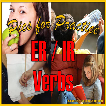 Spanish ER and IR Verbs Pics for Practice Powerpoint