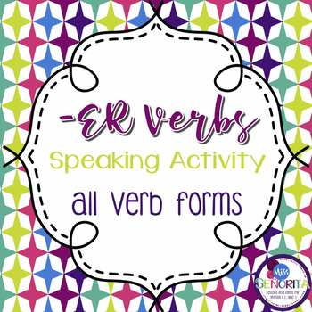Spanish -ER Verbs Speaking Activity - singular and plural
