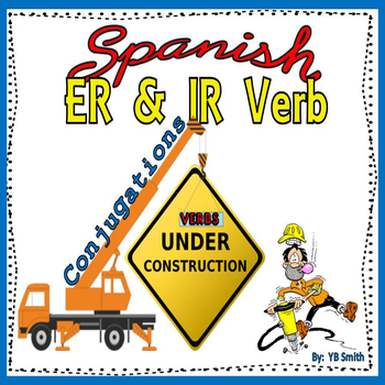 Spanish ER and IR Verb Conjugations Notes and Practice Powerpoint BUNDLE