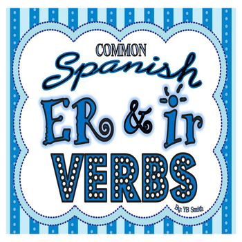 Spanish ER and IR Verbs PICTURE Notes Powerpoint