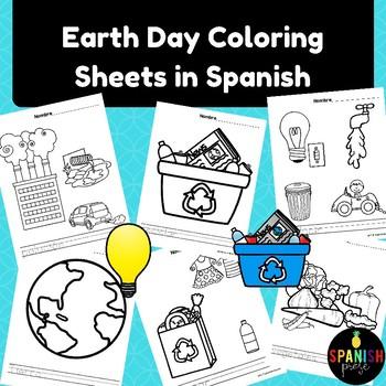 Spanish Earth Day Coloring Sheets (El dia de la Tierra hojas de colorear)