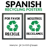 Bilingual Classroom Posters - Recycle Signs in Spanish and