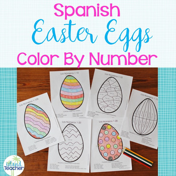 Spanish Easter Eggs Color by Number 1-10, 1-20, 1-100