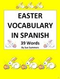 Spanish Easter Vocabulary - 39 Words - Las Pascuas
