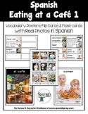 Spanish Eating at a Cafe 1 Vocabulary Posters & Flashcards
