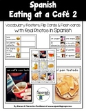 Spanish Eating at a Cafe 2 Vocabulary Posters & Flashcards