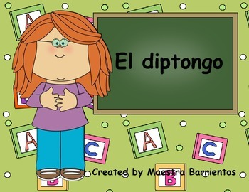 Spanish Diphthongs - El Diptongo