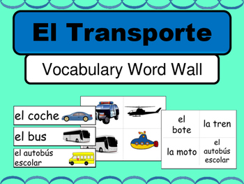 Spanish El Transporte Word Wall – Transportation Vocabular