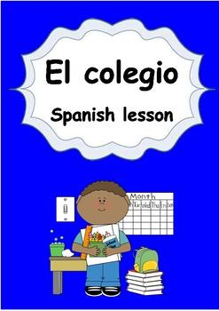 Spanish Elementary Unit 3 El Colegio