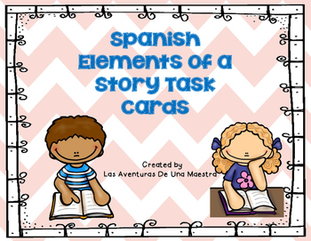 Spanish Elements of a story task cards