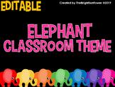 EDITABLE Elephant Classroom Theme
