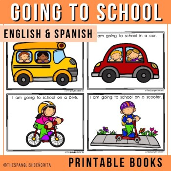 "Spanish Emergent Reader - ""A La Escuela"" To School"