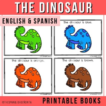 "Spanish Emergent Reader - ""El Dinosaurio"" Colors"