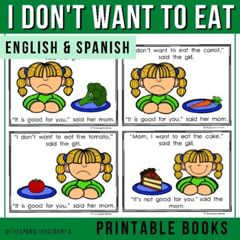 """Spanish Emergent Reader - """"No Quiero Comer"""" I Don't Want to Eat"""