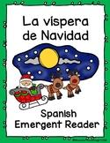 Spanish Emergent Reader - Víspera de Navidad
